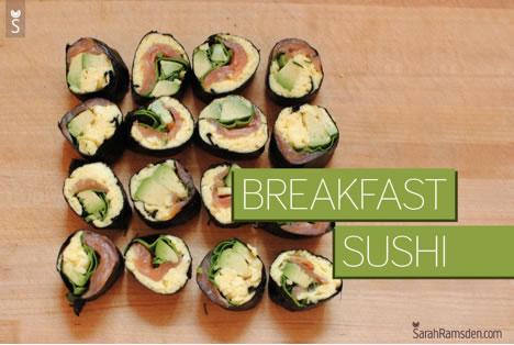 Healthy Meal - Breakfast Sushi